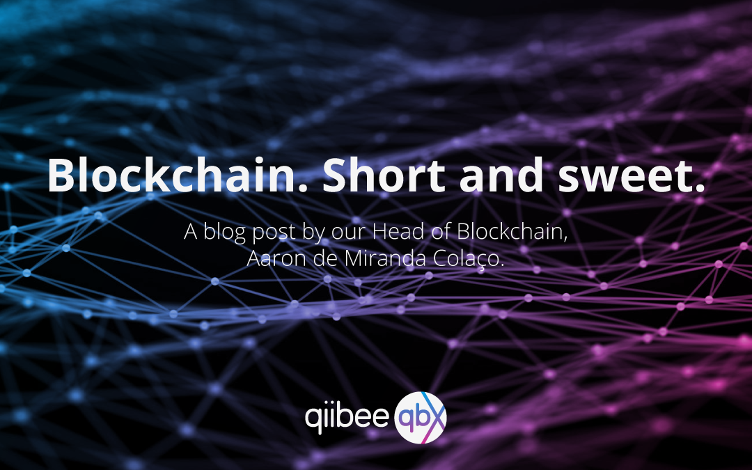 Blockchain. Short and sweet.
